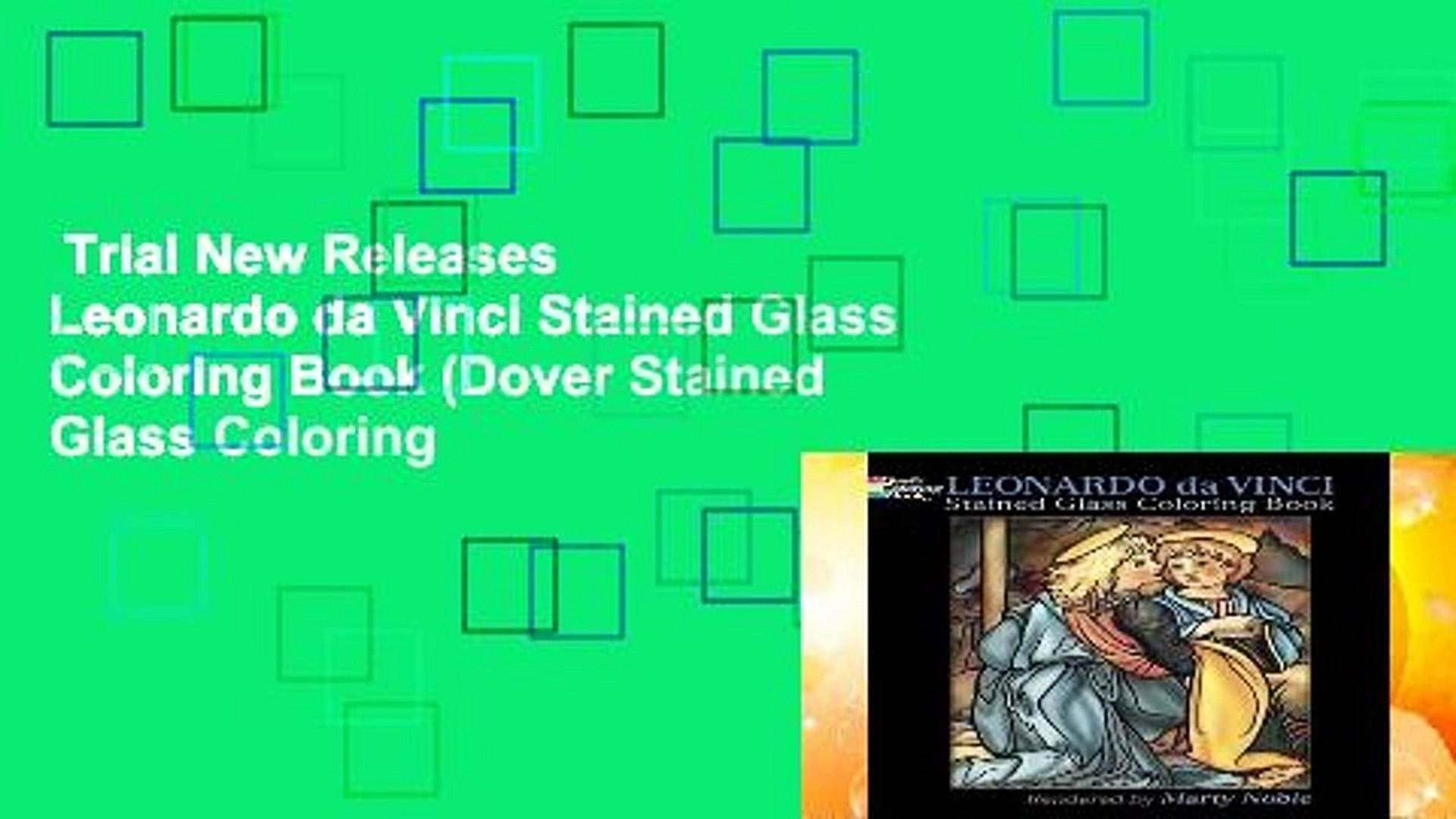Trial New Releases  Leonardo da Vinci Stained Glass Coloring Book (Dover Stained Glass Coloring