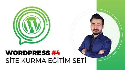 Wordpress Eğitim Seti - Wordpress Ders #4 - Web Sitemizin Kurulumu