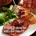 Steak tartare is the most delicious way to eat raw beef