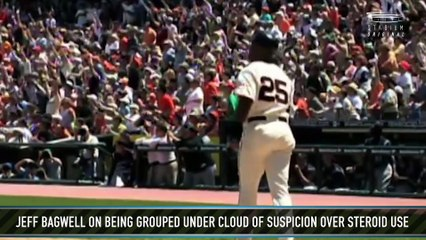 Jeff Bagwell on Being Grouped Under a Cloud of Suspicion for Steroid Use