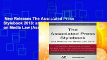New Releases The Associated Press Stylebook 2018: and Briefing on Media Law (Associated Press