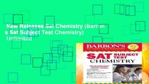New Releases Sat Chemistry (Barron s Sat Subject Test Chemistry)  Unlimited