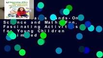New Releases Hands-On Science and Math: Fun, Fascinating Activities for Young Children  Unlimited