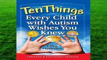 New Releases Ten Things Every Child with Autism Wishes You Knew  Any Format