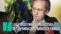 Las frases más vergonzosas de los responsables de la Fundación Francisco Franco