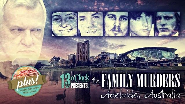 13 O'Clock Episode 93: The Family Murders of Australia - Part 1
