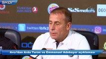Avcı'dan Arda Turan ve Emmanuel Adebayor açıklaması
