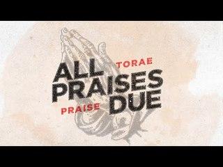All Praises Due Live Stream