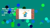 New Releases The Gig Is Up: Thrive in the Gig Economy, Where Old Jobs Are Obsolete and