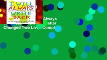New Releases I Will Always Write Back: How One Letter Changed Two Lives Complete