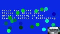 About For Books  Fifty Shades of Black and White: Anatomy of the Lawsuit behind a Publishing