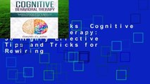 About For Books  Cognitive Behavioral Therapy: 30 Highly Effective Tips and Tricks for Rewiring