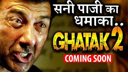 GOOD NEWS- Sunny Deol Is Gearing Up For GHATAK 2