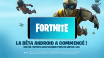 Trailer - Fortnite Battle Royale - Gameplay sur Android