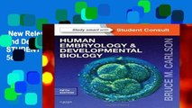 New Releases Human Embryology and Developmental Biology: With STUDENT CONSULT Online Access, 5e