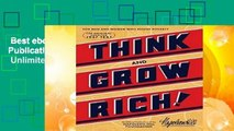 Best ebook  Think and Grow Rich (Official Publication of the Napoleon Hill Foundation)  Unlimited