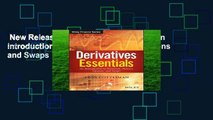 New Releases Derivatives Essentials: An Introduction to Forwards, Futures, Options and Swaps