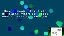 Best ebook  The Lost Hegemon: Whom the gods would destroy  Review
