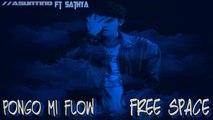 Asuntino Ft. Sathya - Pongo Mi Flow