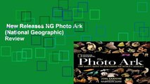 New Releases NG Photo Ark (National Geographic)  Review
