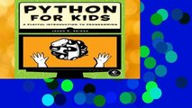 New Releases Python for Kids: A Playful Introduction to Programming Complete