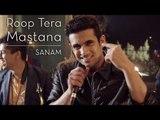 Roop Tera Mastana - Sanam ft. Rhys Sebastian # Zili music company !