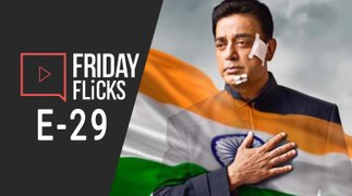 Friday Flicks E-29 | Vishwaroopam 2 Movie Review | Kamal Hassan | Salman Khan