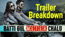 Batti Gul Meter Chalu | Trailer Breakdown | Shahid Kapoor, Shraddha Kapoor, Yami Gautam