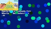 Trial New Releases  How to Code a Sandcastle (Girls Who Code)  Best Sellers Rank : #4