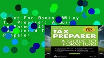 About For Books  Wiley Tax Preparer: A Guide to Form 1040 (Wiley Registered Tax Return Preparer