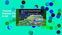 Popular to Favorit  Airplane Flying Handbook (Federal Aviation Administration): FAA-H-8083-3B