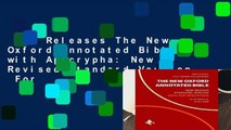 New Releases The New Oxford Annotated Bible with Apocrypha: New Revised Standard Version  For
