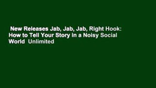 New Releases Jab Jab Jab Right Hook How to Tell Your Story i
