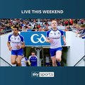 Watch the GAA Football All-Ireland Senior Championship Semi-Finals live on Sky Sports  ▶  Saturday, 4pm, Dublin V Galway▶  Sunday, 2.30pm, Monaghan V Tyrone
