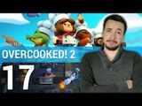 OVERCOOKED 2 : Le fun toujours au rendez-vous ? | TEST