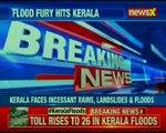 Idukki Dam alert sounded; death toll in Kerala floods rises to 26