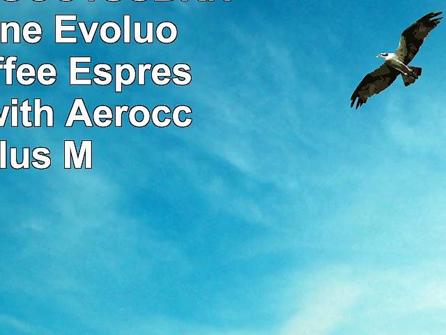 Nespresso AGCC1USBKNE VertuoLine Evoluo Deluxe Coffee  Espresso Maker with Aeroccino