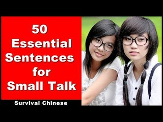 50 Sentences For Small Talk - Beginner Chinese Course | Chinese Conversation | Survival Chinese