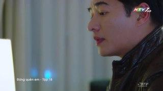 Phim Dung Quen Em Tap 18 Long Tieng HTV Phim Thai Lan