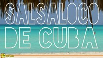 Salsaloco De Cuba - Salsa, Bachata, Mambo, Merengue, Musica Latina