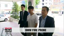 BMW owner whose car burst into flames testifies to local police over ongoing fire probe