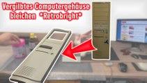 Vergilbtes Computer-Gehäuse bleichen - Retrobright für Commodore - NES - SNES - Amiga - Atari