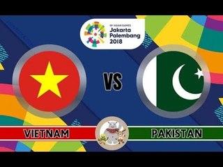 Trực Tiếp U23 Việt Nam vs U23 Pakistan Live Stream| ASIAD 2018