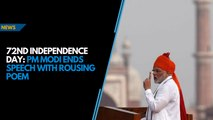72nd Independence Day: PM Modi ends speech with rousing poem