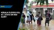 Kerala floods kill 80; heavy rain predicted till Thursday
