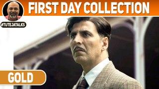 GOLD First Day Collection | Akshay Kumar | Mouni