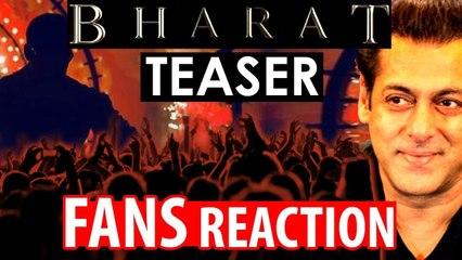 FANS REACTION on Salman Khans Bharat First Teaser