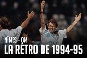 Nîmes - OM   La rétro de 1994-95