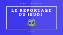 STAGE ESTAC ORIGINAL 6 - LE REPORTAGE DU JEUDI