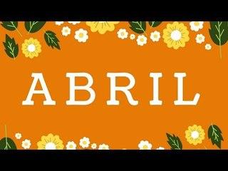 Abril: Mês para recomeçar e ser mais feliz!